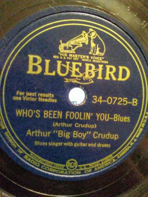 Arthur %22Big Boy%22 Crudup - Who's Been Foolin You 78rpm