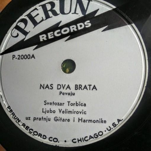 Nas Dva Brata - Torbica & Velimirovic (PERUN) 78 rpm