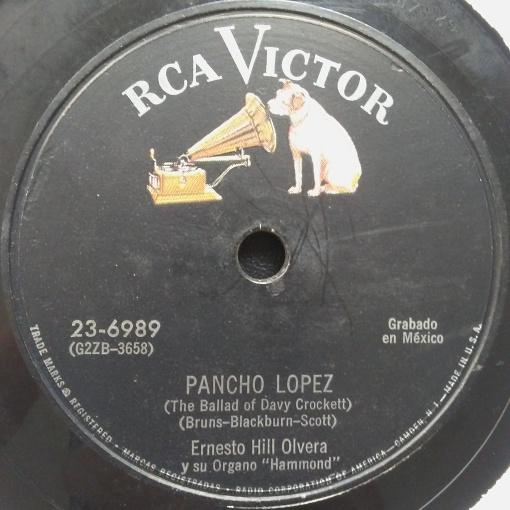 Ernesto Hill Olvera - Pancho Lopez